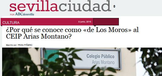 ¿Por qué se conoce como 'De los Moros' al CEIP Arias Montano?