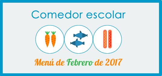 Menú de comedor Febrero de 2017